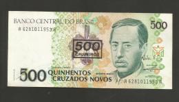 BRASIL - BANCO CENTRAL Do BRASIL - 500 CRUZADOS NOVOS / 500 CRUZEIROS  With Counterstamp - Brasile