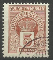 Montenegro - 1907 Postage Due Crown 5h CTO  Sc J19 - Montenegro