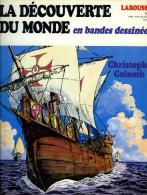 La Découverte Du Monde En BD N° 4 : Christophe Colomb Par Buzelli + Balboa Par Manara - Other