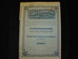 """Action""""Banque Commerciale De Belgique""""Bruxelles 1919 Bon état,reste Des Coupons - Banco & Caja De Ahorros"""