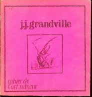 Cahier De L´art Mineur 1 Grandville - Art