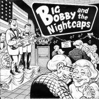 BIG BOBBY And The NIGHTCAPS - EP - SCREAMING APPLE - GARAGE PUNK - MERINUK - Punk