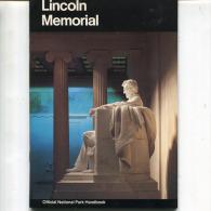 LINCOLN MEMORIAL   OFFICIAL NATIONAL PARK HANDBOOK - Bücher, Zeitschriften, Comics