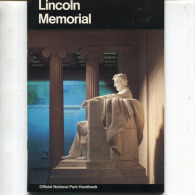 LINCOLN MEMORIAL   OFFICIAL NATIONAL PARK HANDBOOK - Livres, BD, Revues