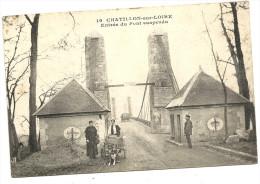 45   CHATILLON  SUR  LOIRE    ENTREE  DU  PONT  SUSPENDU ( ATTELAGE  DE  2  CHIENS ) - Chatillon Sur Loire