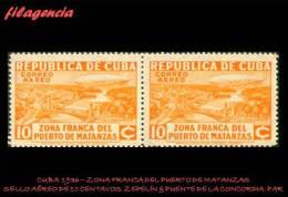 TRASTERO. CUBA MINT. 1936-01 ZONA FRANCA DEL PUERTO DE MATANZAS. ZEPPELIN & PUENTE DE LA CONCORDIA. SELLO AÉREO EN PAR - Nuovi