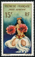 POLYNESIE 1964 - Yv. PA 7 ** SUP  Cote= 5,60 EUR - Danseuse Tahitienne ..Réf.POL22234 - Poste Aérienne