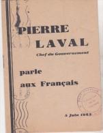 Rare Fascicule Pierre Laval Chef Du Gouvernement Parle Aux Français 5 Juin 1943 - 1939-45