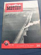 Notre Métier 1949 190 CIWL Danske Statsbaner DSB CIWL Danish State Railways Aiguillage - Livres, BD, Revues