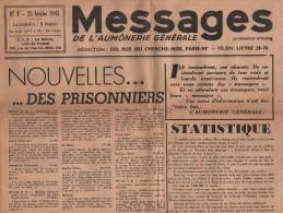 Messages De L Aumonerie Generale - N°1 - 25 Fevrier 1945 - Nouvelles Des Prisonniers - Journal Complet (4 Pages) - Non Classificati