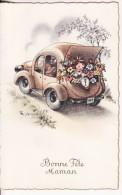 """Carte Postale Fantaisie AUTO-VOITURE-AUTOMOBILE- """" Bonne Fête MAMAN """" Fillette Avec Fleur -2 SCANS- - Voitures De Tourisme"""