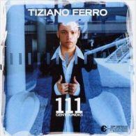 111 (2EME ALBUM - NON LISIBLE PC/MAC) Tiziano Ferro - Musique & Instruments