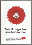 Libro Debatir, Organizar, Unir, Transformar. Conferencia Política Del Partido Comunista De España.  Autor: Partido Comun - Boeken, Tijdschriften, Stripverhalen