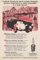 # CHAMPION SPARK PLUG 1950s Rally Alps France Italy Advert Pub Reklame Buj�as Candele Zundkerze Bougie