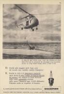 # CHAMPION SPARK PLUG 1960s Helicopter Sikorsky Coastguard New York Advert Pub Reklame Buj�as Candele Zundkerze Bougie