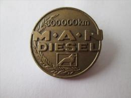 MAN M.A.N. Diesel 300 000 Km Anstecknadel - Pin's & Anstecknadeln