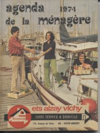 03  -  VICHY  -   AGENDA DE LA MENAGERE   -  1974  - Etablissements  ALZAY à Vichy  - - Livres, BD, Revues