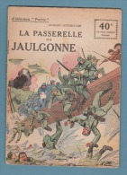 WWI:COLLECTION PATRIE:LA PASSERELLE DE JAUGONNE..  EDITION ROUFF... - 1900 - 1949