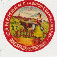 L 753 /   ETIQUETTE DE  FROMAGE - CAMEMBERT  ROUSSEAUX - SCHMIT BROYES  FAB. DANS LA MARNE  () - Cheese
