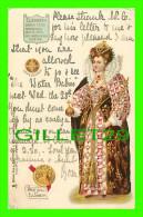 FAMILLES ROYALES - ELIZABETH 1er REINE D'ANGLETTRE & IRLANDE - COIN & GREAT SEAL ELIZABETH - TRAVEL IN 1903 - - Royal Families