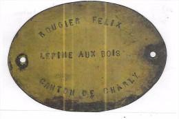 LEPINE AUX BOIS - PLAQUE De Propritétaire En Laiton - TRES RARE - Autres Collections