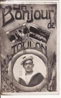 Carte Postale Photo Militaire Français Bonjour De TOULON (Var) MARIN-MARINE-BATEAU-Photo Montage Médaillon Marin - Toulon