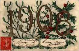 Année Date Millesime - 1908 - Chiffres Dorés, Branches De Houx Et De Gui (bergeret IRN - Nouvel An