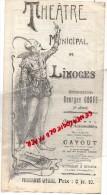 87 - LIMOGES - PROGRAMME THEATRE MUNICIPAL - GEORGES COSTE- JEUDI 19 -01-1911- LA FILLE DE MADAME ANGOT- GALERIES- - Programmes