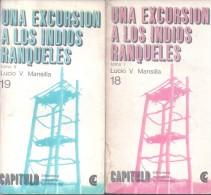 UNA EXCURSION A LOS INDIOS RANQUELES, TOMOS I Y II. LUCIO V. MANSILLA. EDITOR CENTRO EDITOR DE AMERICA LATINA RUSTICA - Culture