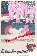 BUVARD - LA VACHE QUI RIT - LE CIRQUE N° 8- ELEPHANT - MEMOIRE-   - FROMAGE BEL - Food
