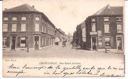 CHATELINEAU  RUE SAINT ANTOINE Cachètée 1903 Re 766 - Charleroi