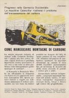 # CATERPILLAR TRACTOR Co.USA 1950s Italy Advert Pub Reklame Deutschland Progress Kohle - Tracteurs