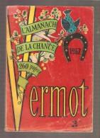 ALMANACH DE LA CHANCE VERMOT 1962 - Humour