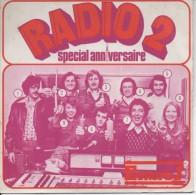 45T. RADIO 2 - Spécial Anniversaire - EUROPE 1. Vente Interdite HORS COMMERCE.  Hubert Wayaffe - Raymond Le Sénéchal - Vinyles