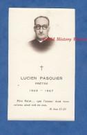 Faire-Part De Décés - Lucien PASQUIER , Prêtre - 1909 / 1967 - Paris ? - Décès