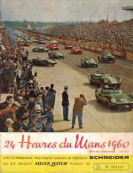 Programme Officiel 24 Heures Du Mans 1960 . - Programmes