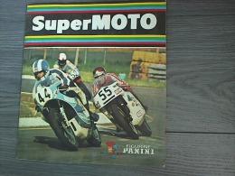 Album Panini : Super Moto 1975 Manque 17 Vignettes Sur 200 - Edizione Francese