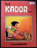 BD KADOR - 3 - Tome 3 - EO 1981 FLUIDE GLACIAL - Kador