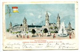 OK/ Litho Louisiana Purchase Exposition 1904, Machinery Bldg, New York, New Orleans, San Juan Costa Rica Cancel - St Louis – Missouri