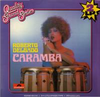 * 2LP *  ROBERTO DELGADO - CARAMBA (Holland EX!!!) - Instrumentaal