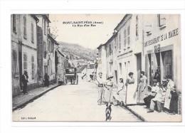 02 - MONT SAINT PERE : La Rue D'en Bas