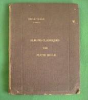 France - England -  Albums Classiques Pour Flûte Seule - Emile Tavan - Henry Litolff - Per UITGEVER