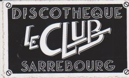 Autocollant Discotheque Le Club Sarrebourg - Autocollants