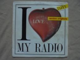 Disque Vinyle 45t - TAFFY - I Love My Radio - 1985 - WEA - Rock