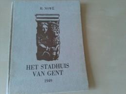 Het stadhuis van Gent door Henri Nowe, 34 blz., 1949
