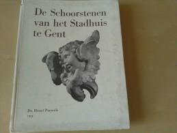 De schoorstenen van het stadhuis te Gent door Henri Pauwels, 64 blz., 1952