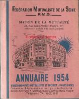 Annuaire 1954-Fédération Mutualiste De La Seine-une Mine De Publicités Sur Les Commerces à Paris-159 Pages - Other