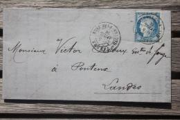 Lettre AC Affranchie France N°60 Pour Ponteux Oblitération Cachet à Date Type 18 Tarbes Bonne Date - 1849-1876: Période Classique