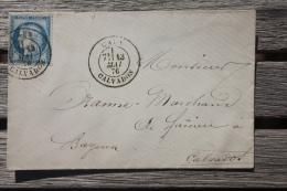 Enveloppe Affranchie France N°60 Pour Bayeux Oblitération Cachet à Date Type 18 Caen - 1849-1876: Période Classique