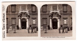 Photo Stéréoscopique Vues D'Italie - S.131 1015 - Rome - Entrée Du Palais Du Quirinal - Stereoscopio